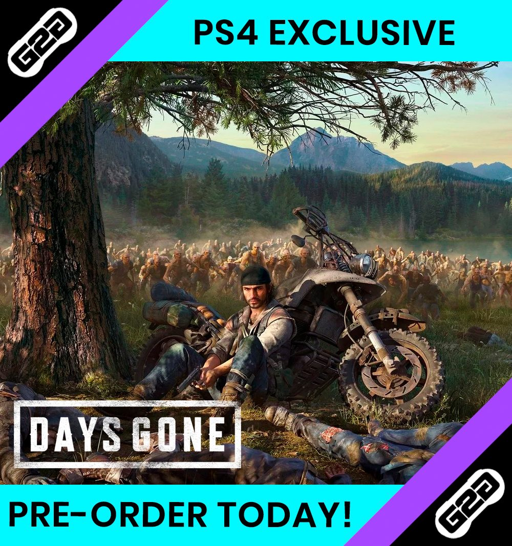Pre-order Days Gone today!